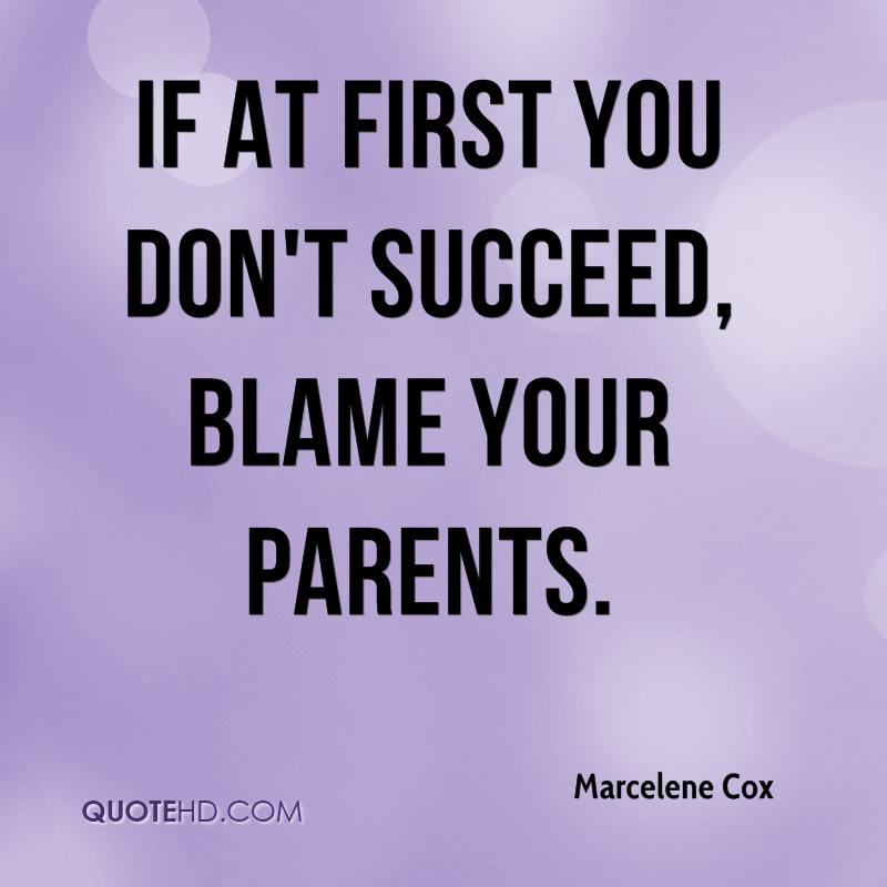 quotes about blame famousquotesabout quote you Quotes
