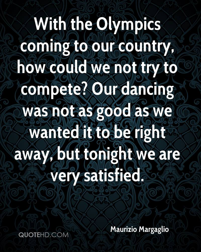 With the Olympics coming to our country, how could we not try to compete? Our dancing was not as good as we wanted it to be right away, but tonight we are very satisfied.