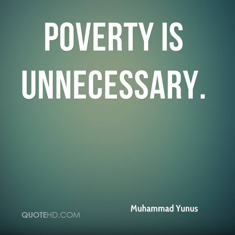 Poverty is unnecessary.