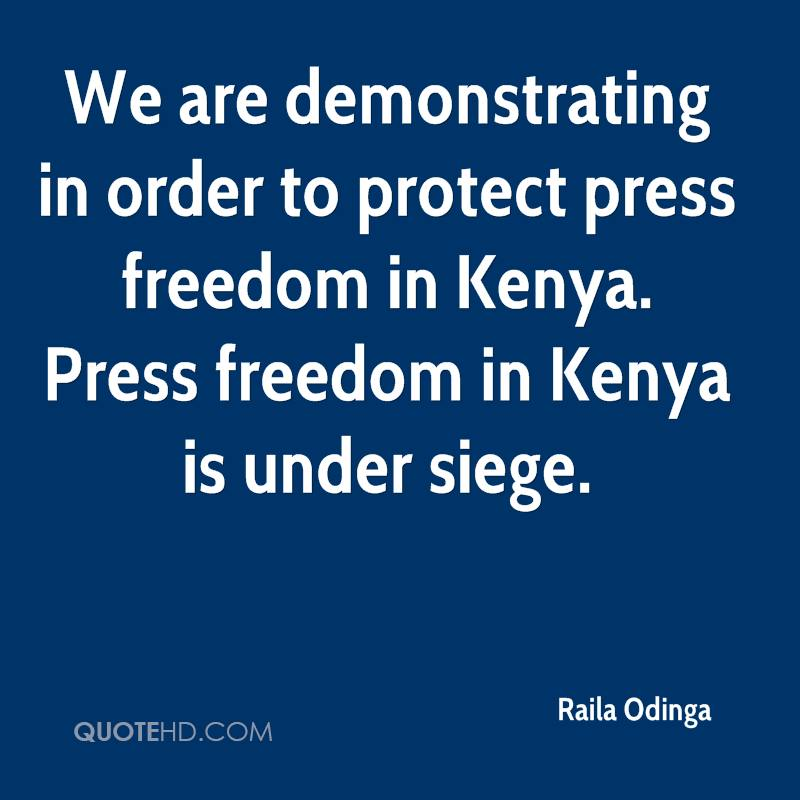 We are demonstrating in order to protect press freedom in Kenya. Press freedom in Kenya is under siege.