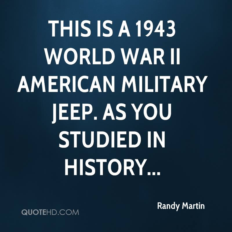 This is a 1943 World War II American military jeep. As you studied in history...