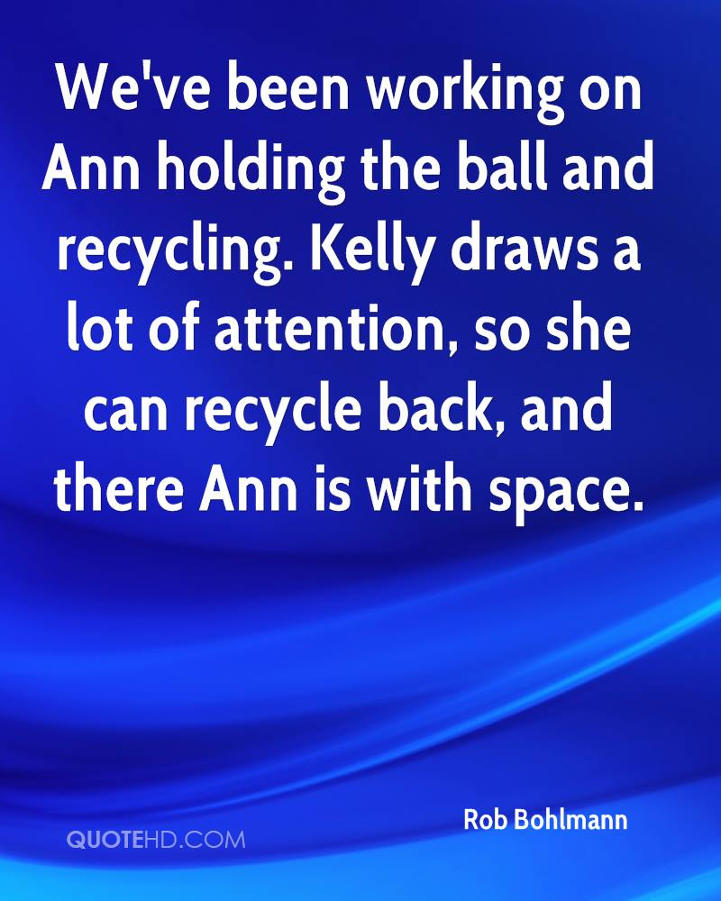 We've been working on Ann holding the ball and recycling. Kelly draws a lot of attention, so she can recycle back, and there Ann is with space.