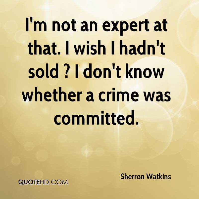 sherron watkins ethical dilemma Legal and ethical issues enron and the corporate lawyer: a primer on legal the conduct of v&e's preliminary investigation of sherron watkins.