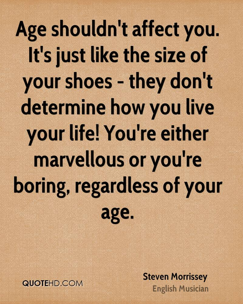 Just Live Your Life Quotes: Steven Morrissey Life Quotes