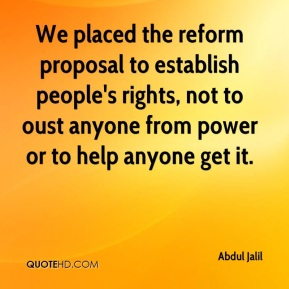 Abdul Jalil - We placed the reform proposal to establish people's rights, not to oust anyone from power or to help anyone get it.