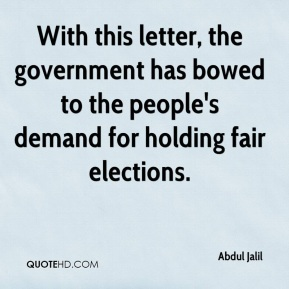 Abdul Jalil - With this letter, the government has bowed to the people's demand for holding fair elections.