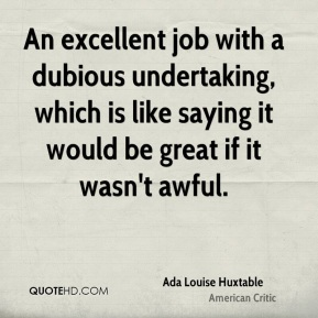 Ada Louise Huxtable - An excellent job with a dubious undertaking, which is like saying it would be great if it wasn't awful.