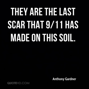 They are the last scar that 9/11 has made on this soil.