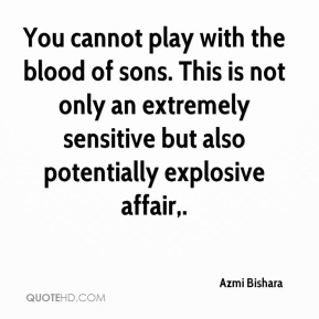 Azmi Bishara - You cannot play with the blood of sons. This is not only an extremely sensitive but also potentially explosive affair.