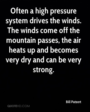 Often a high pressure system drives the winds. The winds come off the mountain passes, the air heats up and becomes very dry and can be very strong.
