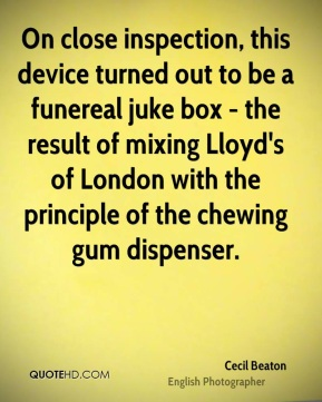 Cecil Beaton - On close inspection, this device turned out to be a funereal juke box - the result of mixing Lloyd's of London with the principle of the chewing gum dispenser.
