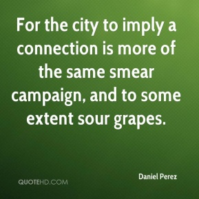 For the city to imply a connection is more of the same smear campaign, and to some extent sour grapes.