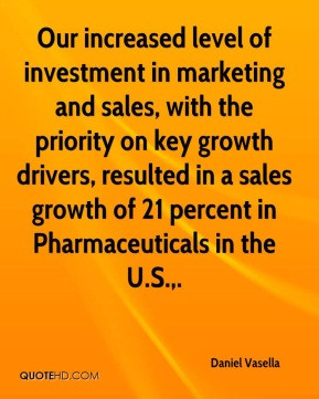 Daniel Vasella - Our increased level of investment in marketing and sales, with the priority on key growth drivers, resulted in a sales growth of 21 percent in Pharmaceuticals in the U.S..