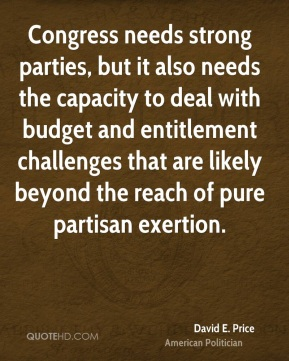Congress needs strong parties, but it also needs the capacity to deal with budget and entitlement challenges that are likely beyond the reach of pure partisan exertion.