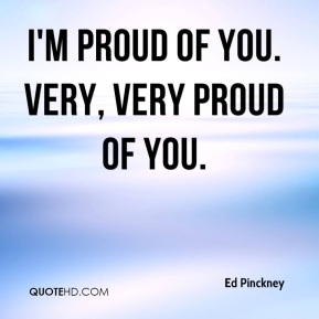 Ed Pinckney - I'm proud of you. Very, very proud of you.