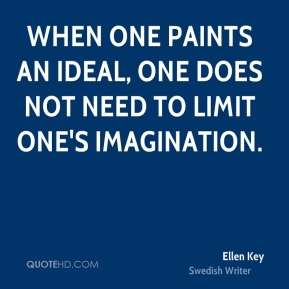 When one paints an ideal, one does not need to limit one's imagination.