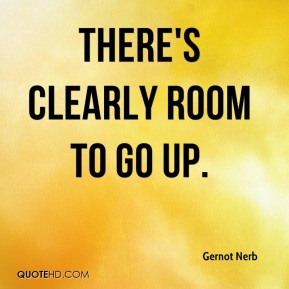 Gernot Nerb - There's clearly room to go up.