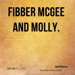 Jack Benny - Fibber McGee and Molly.