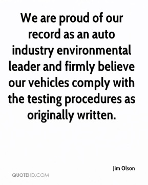 We are proud of our record as an auto industry environmental leader and firmly believe our vehicles comply with the testing procedures as originally written.