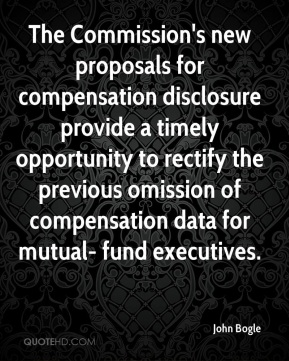 The Commission's new proposals for compensation disclosure provide a timely opportunity to rectify the previous omission of compensation data for mutual- fund executives.