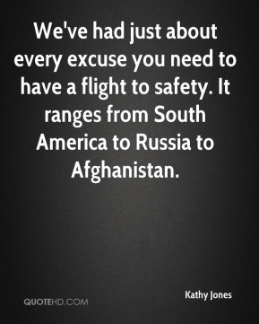 We've had just about every excuse you need to have a flight to safety. It ranges from South America to Russia to Afghanistan.