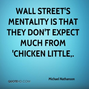 Michael Nathanson  - Wall Street's mentality is that they don't expect much from 'Chicken Little.