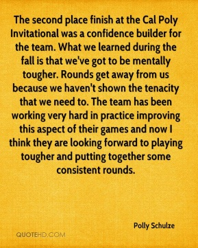 The second place finish at the Cal Poly Invitational was a confidence builder for the team. What we learned during the fall is that we've got to be mentally tougher. Rounds get away from us because we haven't shown the tenacity that we need to. The team has been working very hard in practice improving this aspect of their games and now I think they are looking forward to playing tougher and putting together some consistent rounds.