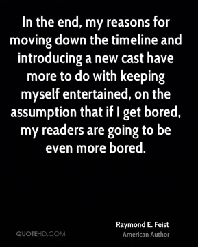 In the end, my reasons for moving down the timeline and introducing a new cast have more to do with keeping myself entertained, on the assumption that if I get bored, my readers are going to be even more bored.