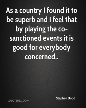 As a country I found it to be superb and I feel that by playing the co-sanctioned events it is good for everybody concerned.