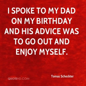 Tomas Scheckter Quotes | QuoteHD