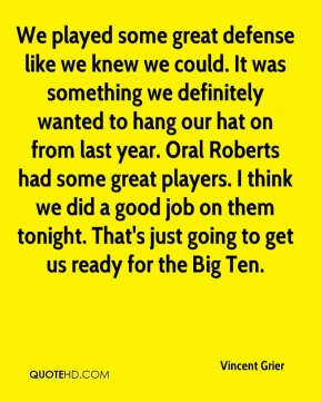We played some great defense like we knew we could. It was something we definitely wanted to hang our hat on from last year. Oral Roberts had some great players. I think we did a good job on them tonight. That's just going to get us ready for the Big Ten.