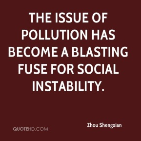 The issue of pollution has become a blasting fuse for social instability.