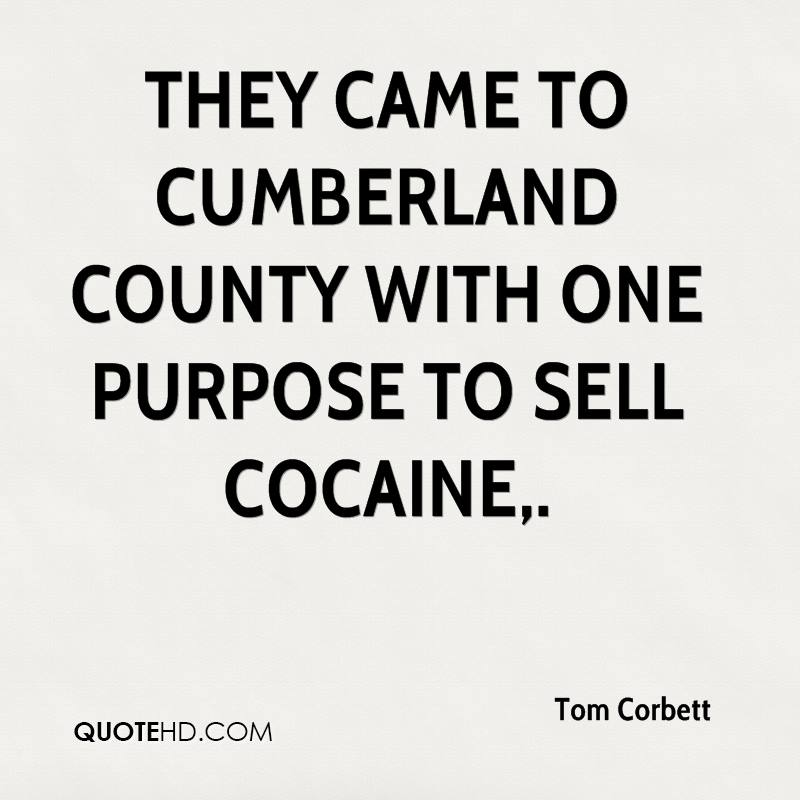 They came to Cumberland County with one purpose to sell cocaine.