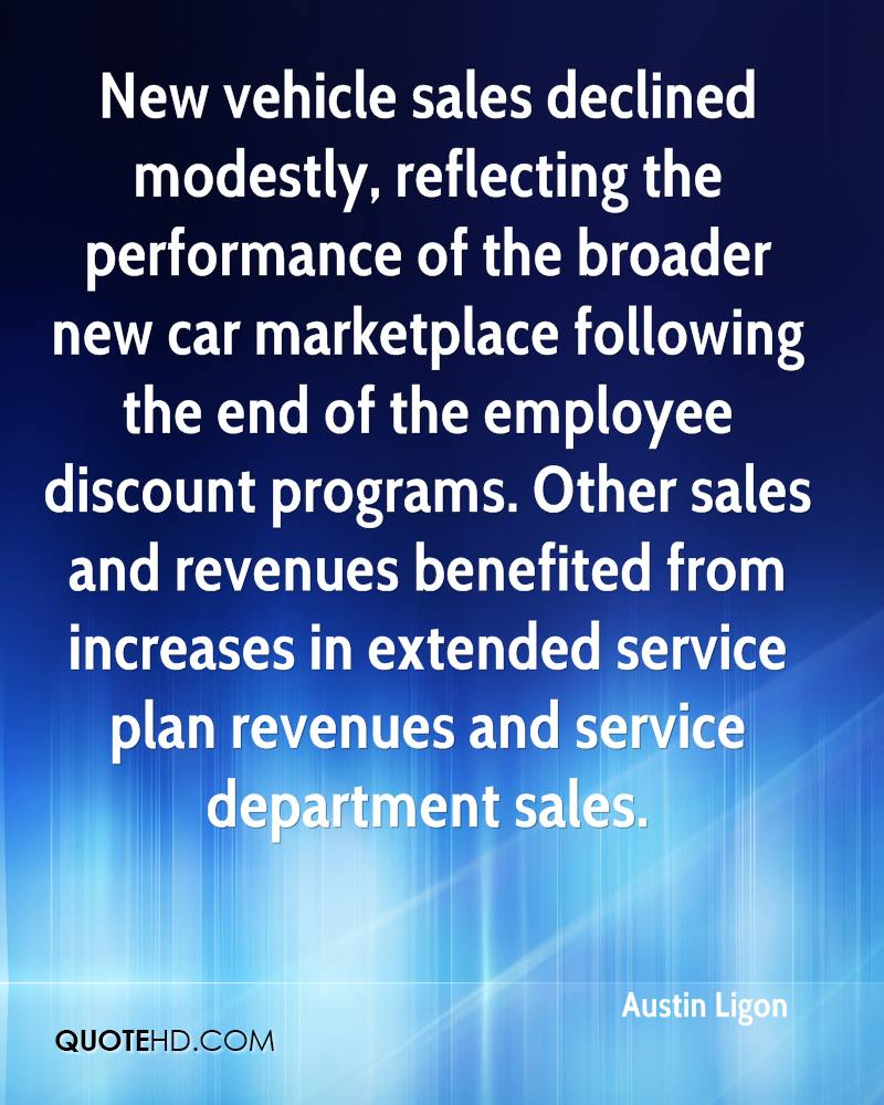 New vehicle sales declined modestly, reflecting the performance of the broader new car marketplace following the end of the employee discount programs. Other sales and revenues benefited from increases in extended service plan revenues and service department sales.