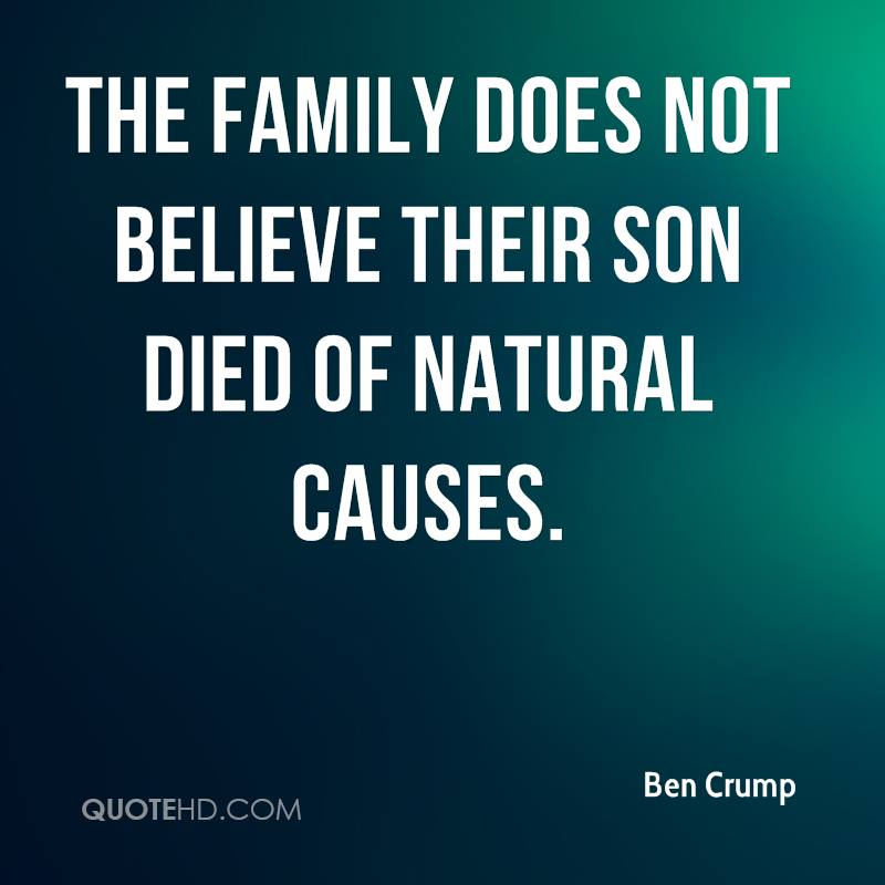 The family does not believe their son died of natural causes.