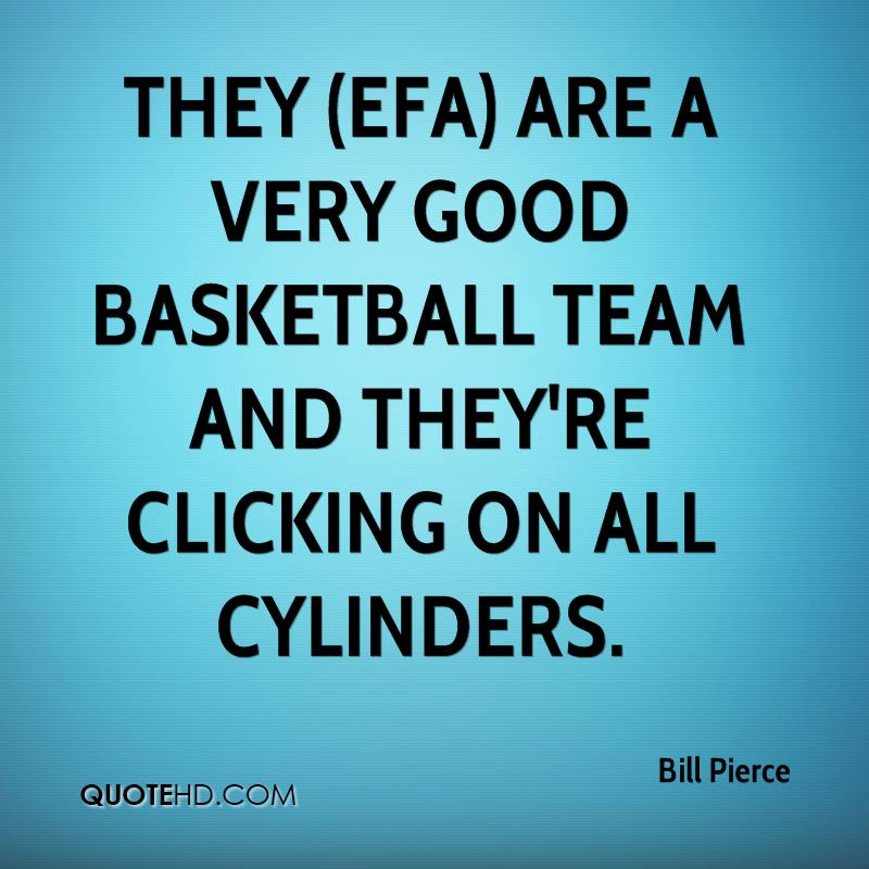 They (EFA) are a very good basketball team and they're clicking on all cylinders.
