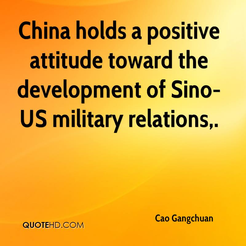 China holds a positive attitude toward the development of Sino-US military relations.