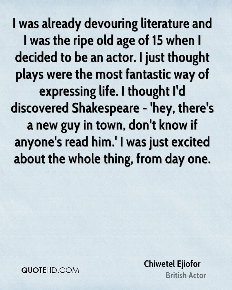 Shakespeare Life Quotes Chiwetel Ejiofor Age Quotes  Quotehd