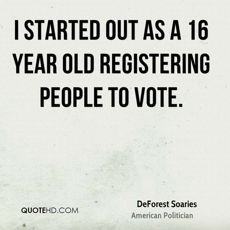 I started out as a 16 year old registering people to vote.