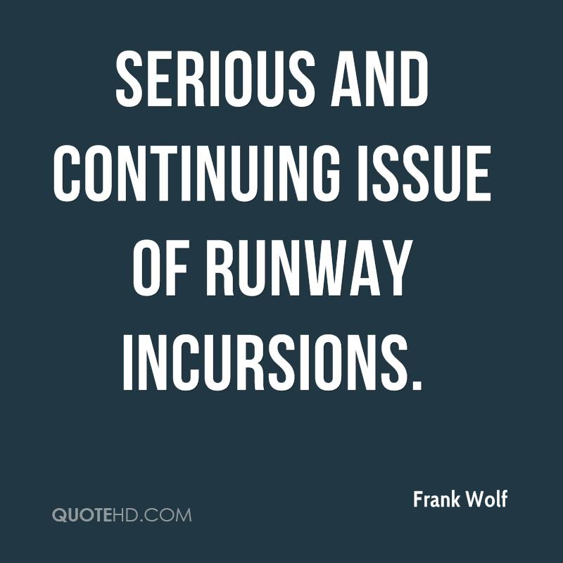 serious and continuing issue of runway incursions.