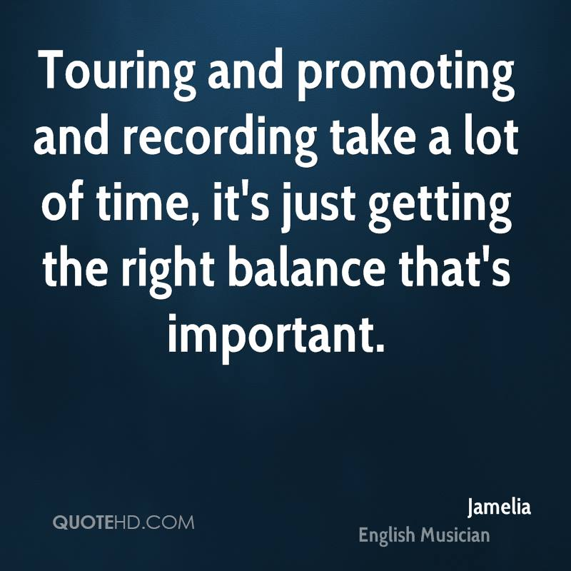 Quotes On The Importance Of Time: Jamelia Quotes