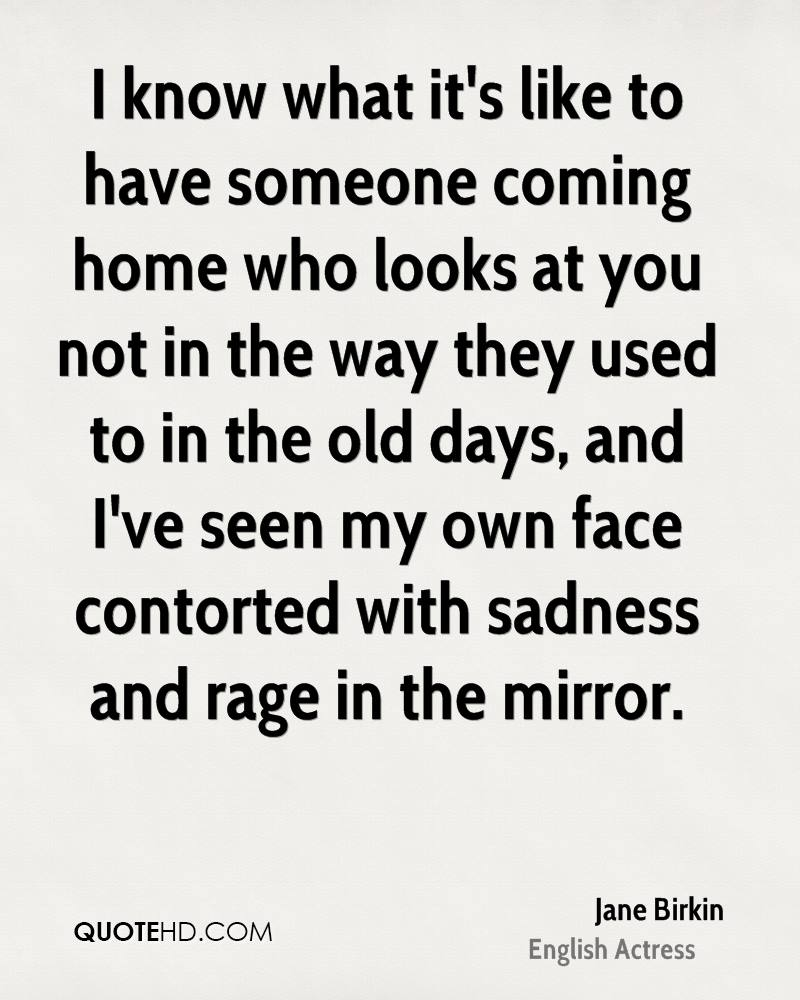 Coming Home Quotes Jane Birkin Quotes  Quotehd