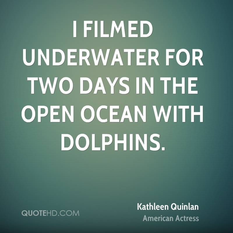 I filmed underwater for two days in the open ocean with dolphins.