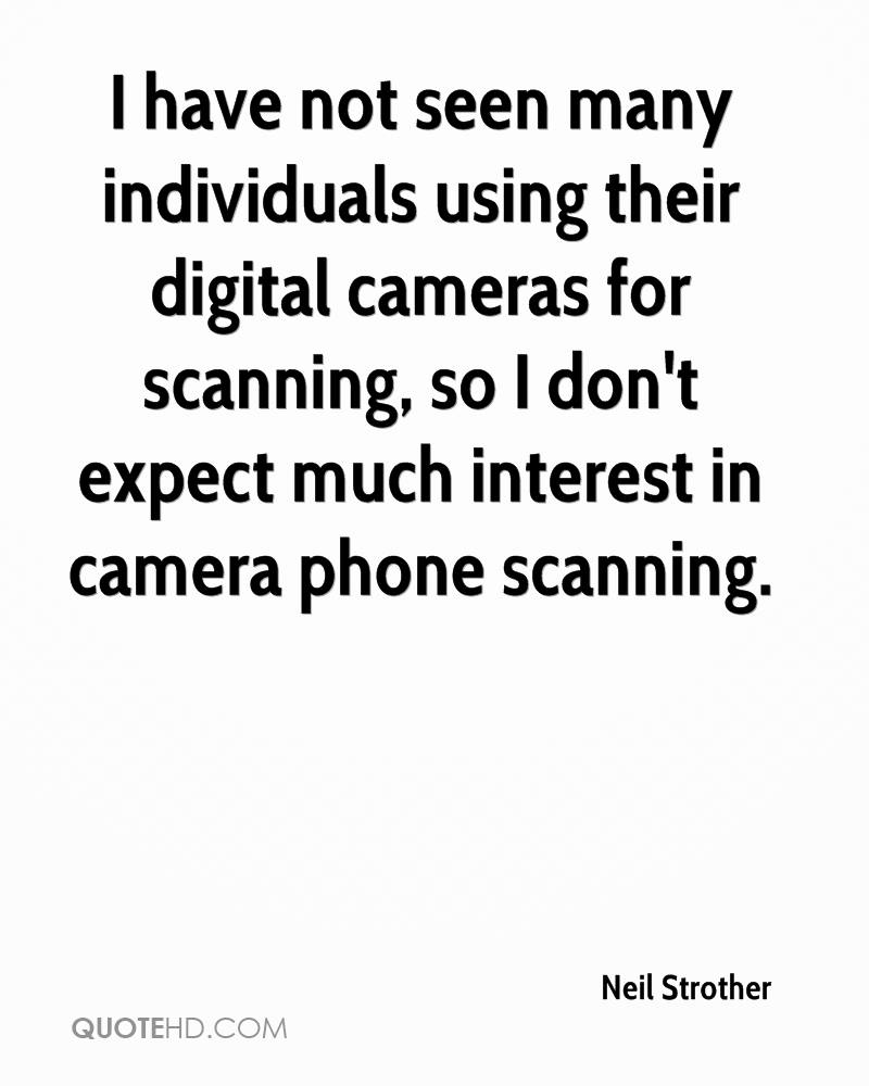 I have not seen many individuals using their digital cameras for scanning, so I don't expect much interest in camera phone scanning.