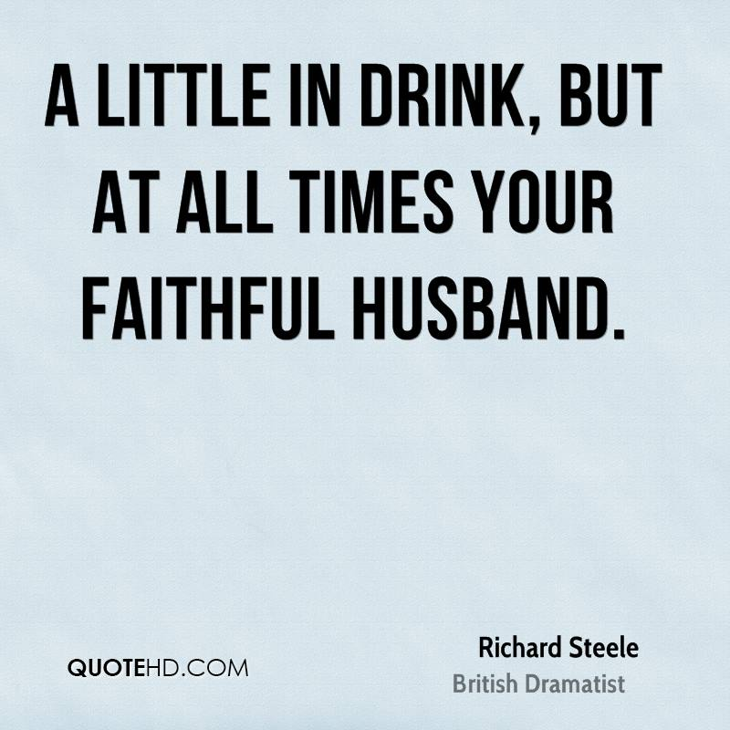 richard steele husband quotes quotehd