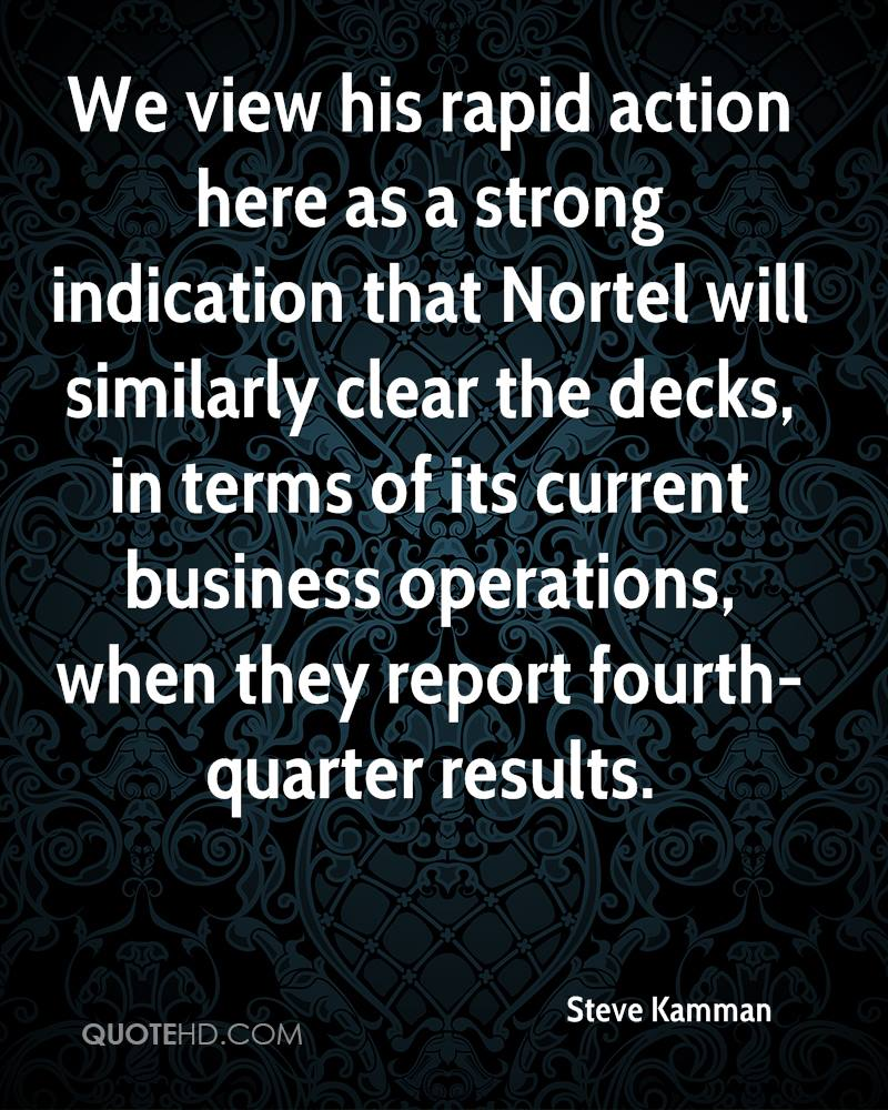 We view his rapid action here as a strong indication that Nortel will similarly clear the decks, in terms of its current business operations, when they report fourth-quarter results.