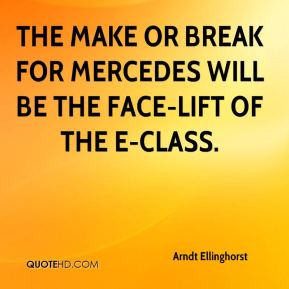 Arndt Ellinghorst - The make or break for Mercedes will be the face-lift of the E-class.