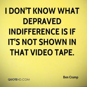 Ben Crump - I don't know what depraved indifference is if it's not shown in that video tape.