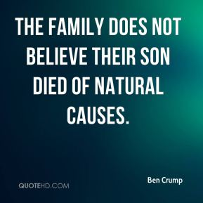 Ben Crump - The family does not believe their son died of natural causes.