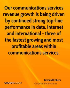 Bernard Ebbers - Our communications services revenue growth is being driven by continued strong top-line performance in data, Internet and international - three of the fastest growing and most profitable areas within communications services.